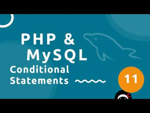 PHP Tutorial (& MySQL) #11 - Conditional Statements