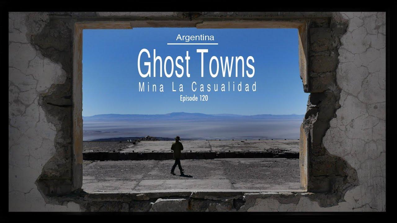 Ghost Towns - Mina La Casualidad