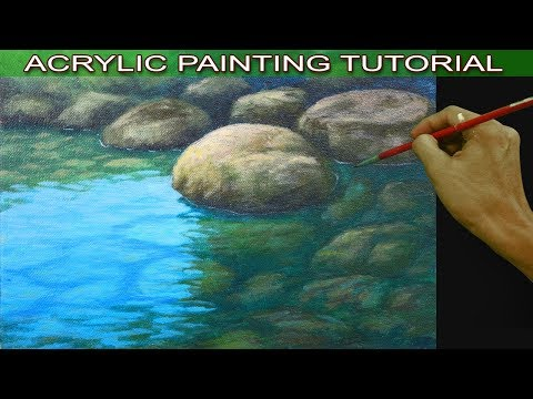 Acrylic Painting Tutorial on how to Paint Shallow River with Reflections and Underwater Rocks