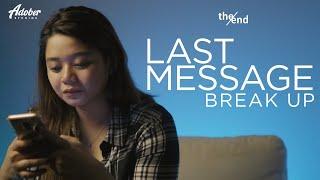 Break Up | The End | Last Message