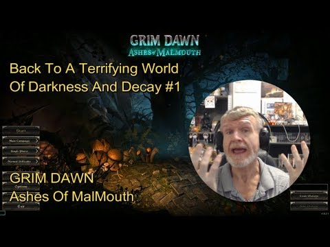 Grim Dawn - Ashes Of MalMouth : Another Sweet And Fluffy Ad-Friendly Game #1
