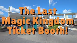 The Last Standing Ticket Booth at the Magic Kingdom