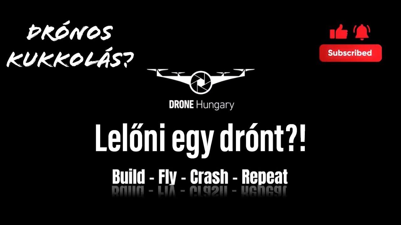 Már megint mi vagyunk a hülyék?! - Drone Hungary