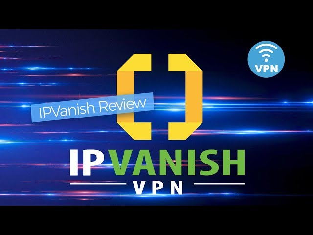 IPVanish Review | BestVPN.com
