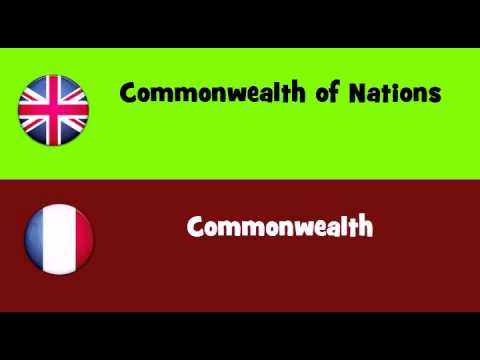 FROM ENGLISH TO FRENCH = Commonwealth of Nations