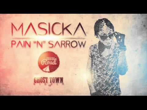 Masicka - Pain & Sorrow (Raw) [Ghost Town Riddim] - July 2015 | @Dancehallinside