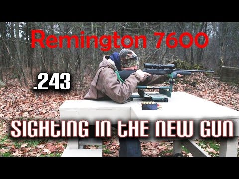 Remington 7600 .243 sighting in the new Remington 7600 Pump Action Rifle and Review
