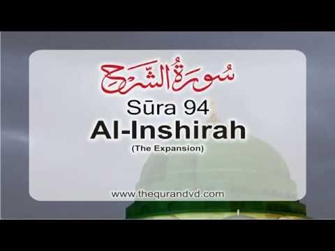 Surah 94 – Chapter 94 Al Inshirah HD Quran with English translation by Abdullah Yousaf Ali