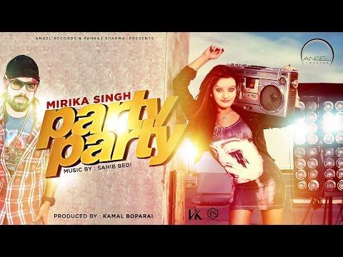 Party Party ||| Mirika Singh ||| Sahib Bedi ||| ...