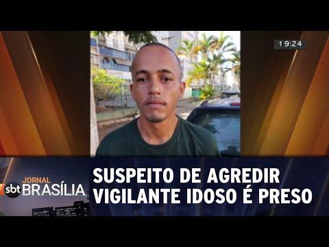 Suspeito de agredir vigilante idoso é preso | Jornal SBT Brasília 24/08/2018