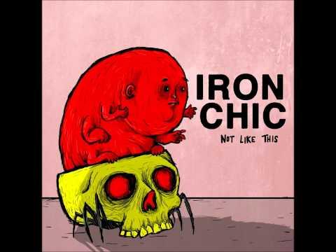 "Iron Chic- ""Cutesy Monster Man"""
