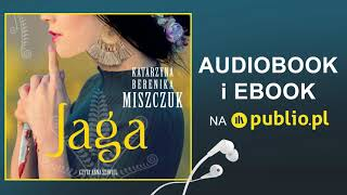 Kwiat paproci. Jaga. Katarzyna Berenika Miszczuk. Audiobook PL