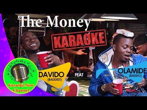 [Karaoke] The Money- Olamide ft Davido- Karaoke Now