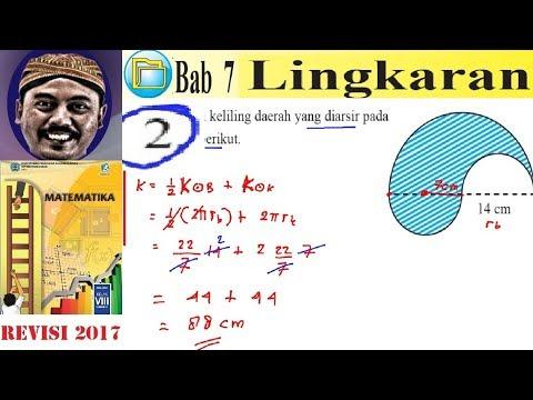 Lingkaran Matematika Kelas 8 Bse K13 Rev 2017 Uk 7 Esai No 2 Keliling Daerah Yang Di Arsir Youtube