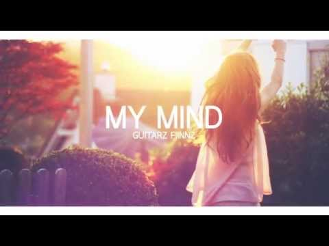 Guitarzsk - My Mind (Official Audio)