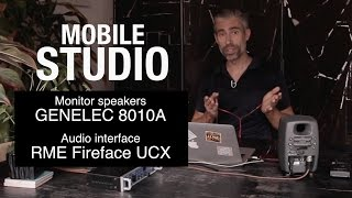 Mobile Studio Set up - On the road with Genelec 8010A + RME Fireface UCX