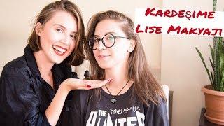 Kız Kardeşime Lise Makyajı Yapıyorum | Kübra Sefa