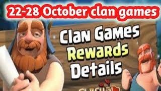 UPCOMING CLAN GAMES REWARD 22-28 OCTOBER   CLASH OF CLANS