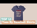 Top 12 Tees By Baseball Shirts // Graphic T-Shirts Best Sellers