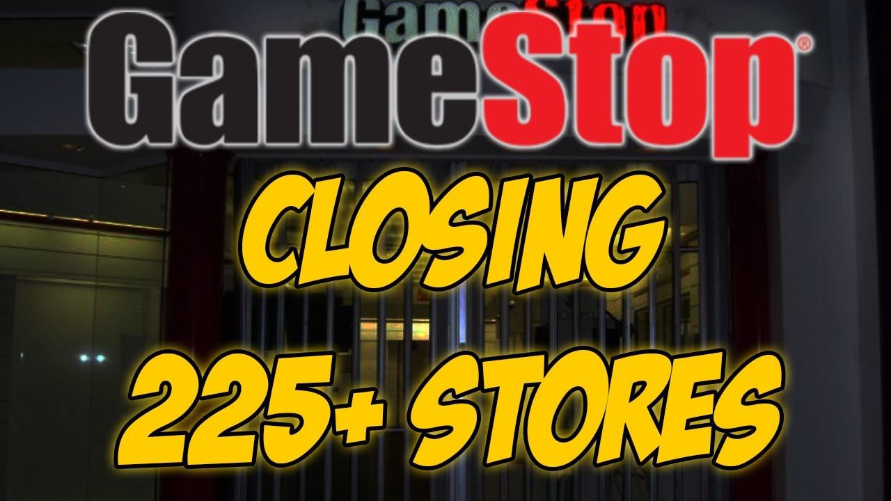 GAMESTOP IS DYING? Closing 225+ Stores. Bad? - YouTube