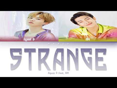 Agust D - Strange (이상하지 않은가) (feat. RM) (Color Coded Lyrics/Han/Rom/Eng/Pt-Br)