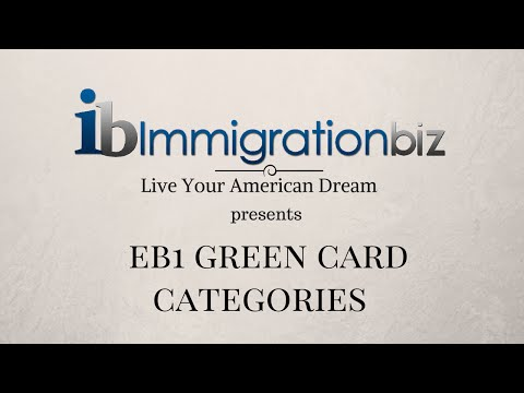 Green Card to the USA | EB1 Visa Categories