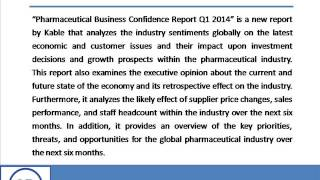 Bharat Book Presents : Pharmaceutical Business Confidence Report Q1 2014