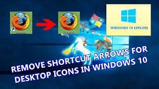 Windows 10 Tips and Tricks : Remove App shortcut Arrows on Windows 10