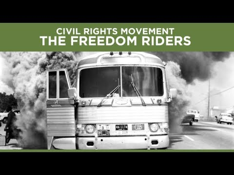 Who Were the Freedom Riders? | The Civil Rights Movement