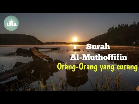murottal-al-qur'an-surah-al-muthoffifin