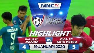 HALUS FC JAKARTA VS GIGA FC KOTA METRO (FT: 4-5) - Highlights Liga Futsal Profesional 2020