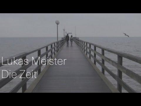 Lukas Meister - Die Zeit (official Video)