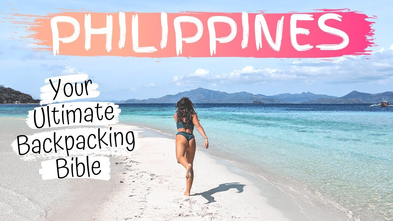 Ultimate Guide to Backpacking the Philippines