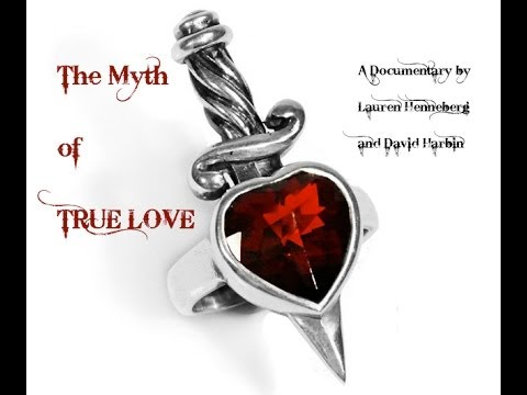 The Myth of True Love