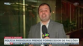 Polícia paraguaia prende fornecedor de armas e drogas de facções