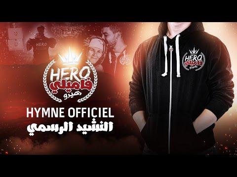 Hymne Officiel Hero Family - النشيد الرسمي لهيرو فاميلي