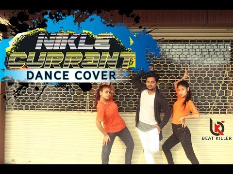 Nikle Currant Song | Dance Cover | Jassi Gill | Neha Kakkar | Sukh-E Muzical Doctorz | Jaani.- Bkds
