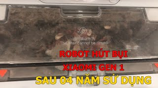Robot hút bụi Xiaomi Gen 1 sau 04 năm sử dụng