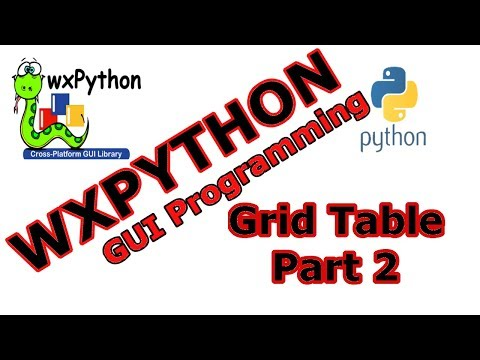 wxPython GUI - Creating Grid (Table) Part Two #26 - YouTube