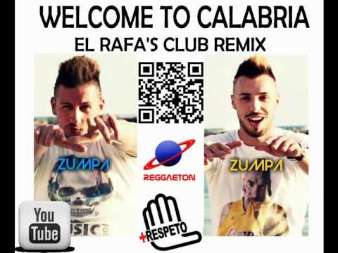 Calabro Project ft. Lady Chica & Helèna - WELCOME TO CALABRIA (EL RAFA'S CLUB REMIX)