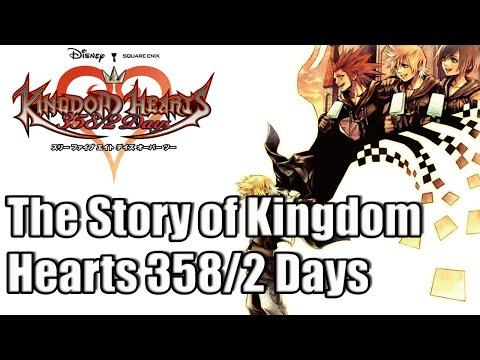 The Story of the  Kingdom Hearts Series: Kingdom Hearts 358/2 Days