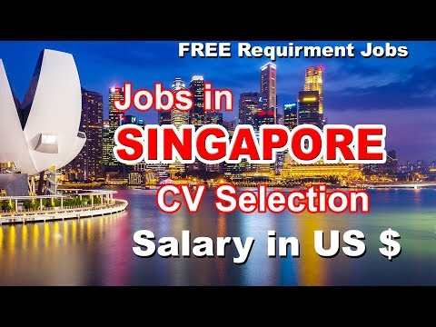 Jobs in Singapore for freshers | free jobs recruitment for singapore