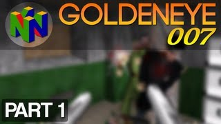Goldeneye 007 - Part 1