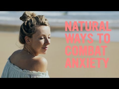 Natural Ways To Combat Anxiety | Lola Berry