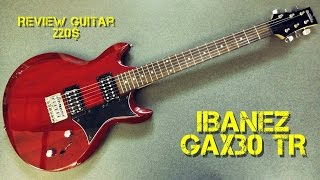 ibanez gax30 tr review guitar 220
