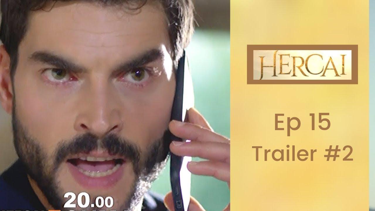 Hercai ❖ Ep 15 Trailer #2  ❖ Akin Akinozu ❖ Closed Captions 2019