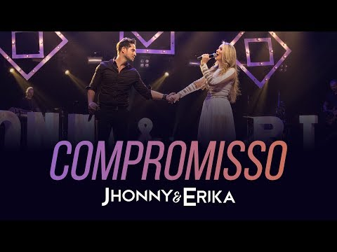 BAIXAR A MUSICA ERIKA COMPROMISSO JHONNY E DE
