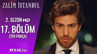 Zalim İstanbul 17. Bölüm (Tek Parça) HD