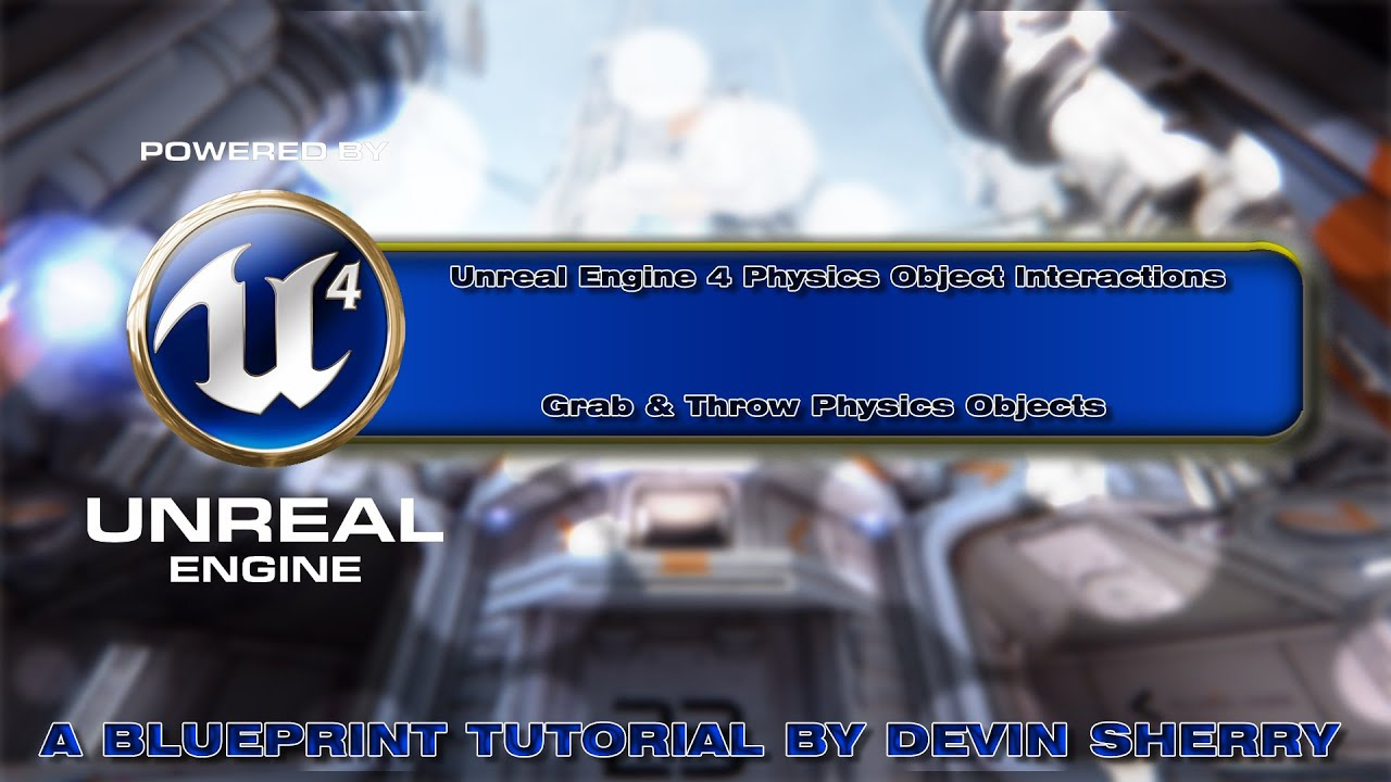 Ue4 grab throw physics objects a blueprint tutorial by devin ue4 grab throw physics objects a blueprint tutorial by devin sherry youtube malvernweather Image collections