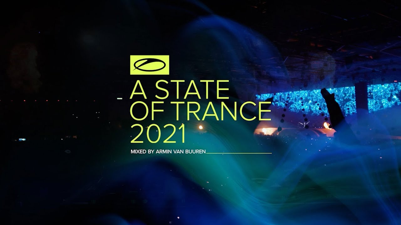 A State Of Trance 2021 (Mixed by Armin van Buuren) [OUT NOW]